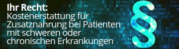 [frei_marker] Patientenrechte: Kostenerstattung für Zusatznahrung